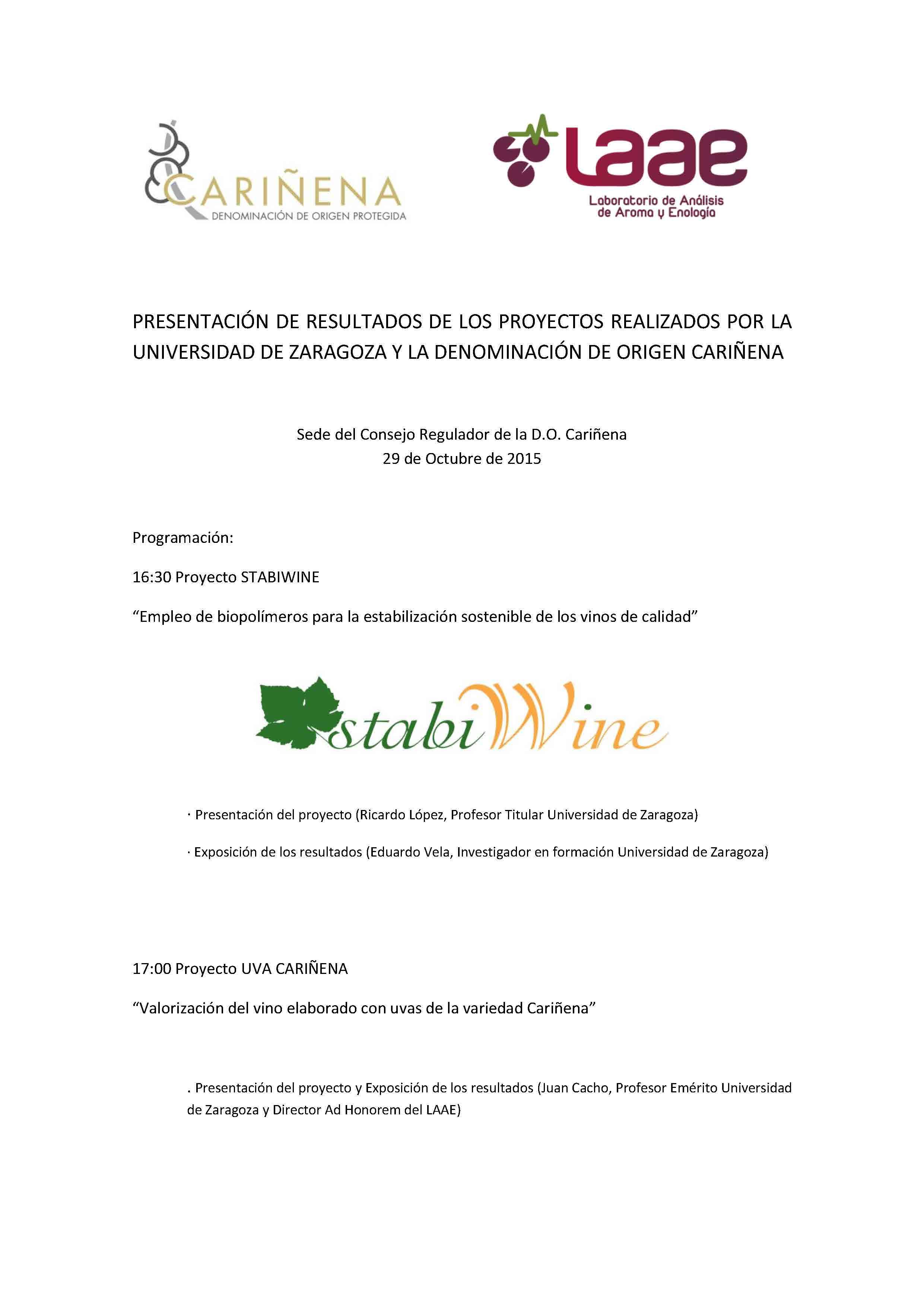 PRESENTACIÓN DE RESULTADOS DE LOS PROYECTOS REALIZADOS POR LA UNIVERSIDAD DE ZARAGOZA Y LA DENOMINACIÓN DE ORIGEN CARIÑENA (1)